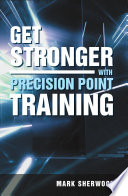 Get Stronger With Precision Point Training Book PDF