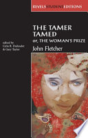 The Tamer Tamed; Or, The Woman's Prize
