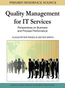 Quality Management for IT Services  Perspectives on Business and Process Performance