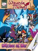 Wizards of Mickey #6: Witches at War