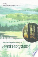 Maintaining Biodiversity In Forest Ecosystems Book PDF