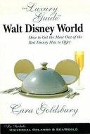 The Luxury Guide to Walt Disney World