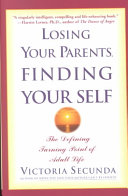 Losing Your Parents  Finding Yourself