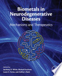 Biometals in Neurodegenerative Diseases Book