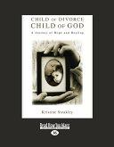 Child of Divorce, Child of God
