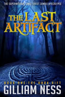 The Last Artifact   Book One   The Dark Rift