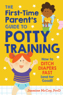 The First-Time Parent's Guide to Potty Training Pdf/ePub eBook
