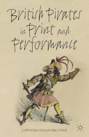Pdf British Pirates in Print and Performance