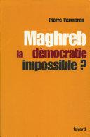 Pdf Maghreb : la démocratie impossible ? Telecharger