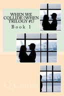When We Collide (When Trilogy #1)