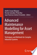 Advanced Maintenance Modelling for Asset Management