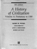 A History Of Civilization Prehistory To 1300 Book PDF