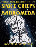 Pdf The Scout Brooks Story: Space Creeps of Andromeda Telecharger