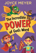 The Incredible Power of Speaking God s Word for Kids Book
