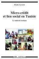 Pdf Micro-crédit et lien social en Tunisie - La solidarité instituée Telecharger