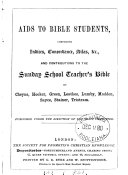 Aids to Bible students, comprising indices, concordance, atlas, etc
