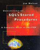 Understanding SQL s Stored Procedures