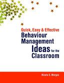 Quick  Easy and Effective Behaviour Management Ideas for the Classroom