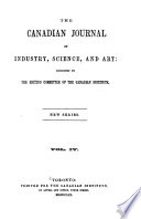 The Canadian Journal of Industry  Science and Art