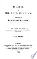 Incense for the Private Altar  consisting of individual prayers      Third edition  with additions
