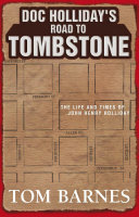 Doc Holliday's Road to Tombstone