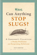 RHS Can Anything Stop Slugs