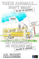 These Animals    Don t Want to Go to School