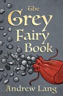 The Grey Fairy Book Pdf/ePub eBook
