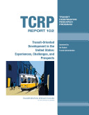 Transit-oriented Development in the United States: ...