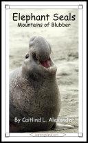 Elephant Seals: Mountains of Blubber ebook