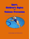 Sport, Children's Rights and Violence Prevention