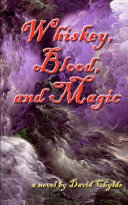 Whiskey, Blood, and Magic ebook