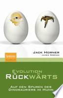 Evolution rückwärts  : Auf den Spuren des Dinosauriers im Huhn