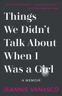 Pdf Things We Didn't Talk about When I Was a Girl