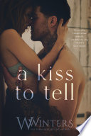 A Kiss to Tell Book