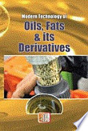 Modern Technology Of Oils  Fats   Its Derivatives  2nd Revised Edition  Book