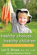 Healthy Choices, Healthy Children