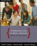 Communication In Small Groups Theory Process And Skills