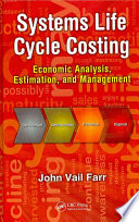 Systems Life Cycle Costing