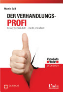 Der Verhandlungs-Profi: Besser verhandeln - mehr erreichen - Seite 274