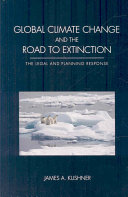 Global Climate Change and the Road to Extinction