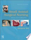 Small Animal Surgical Nursing   E Book Book