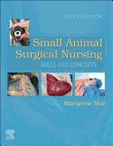 Small Animal Surgical Nursing - E-Book