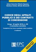 Codice degli appalti pubblici e dei contratti di concessione. D.Lgs. 18 aprile 2016, n. 50 e normativa correlata. Completo di un ricco e puntuale indice analitico