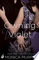 Owning Violet  The Fowler Sisters 1