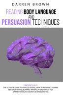 Reading Body Language   Persuasion Techniques