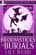 Broomsticks and Burials