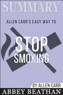 Summary  Allen Carr s Easy Way To Stop Smoking
