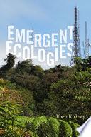 Emergent Ecologies PDF