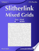 Slitherlink Mixed Grids - Easy to Hard - Volume 1 - 276 Puzzles
